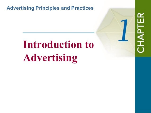 Advertising Principles and Practices  Introduction to Advertising