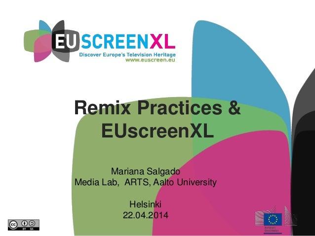 Remix Practices & EUscreenXL