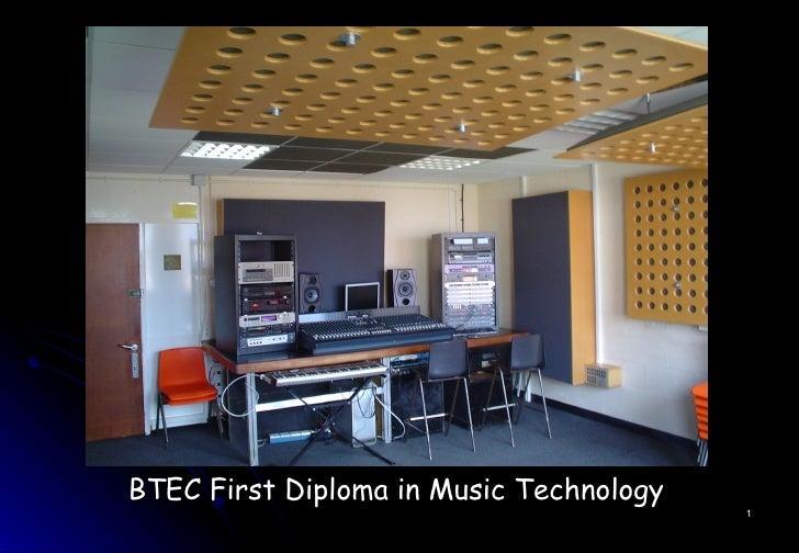 <ul><li>BTEC First Diploma in Music Technology   </li></ul>