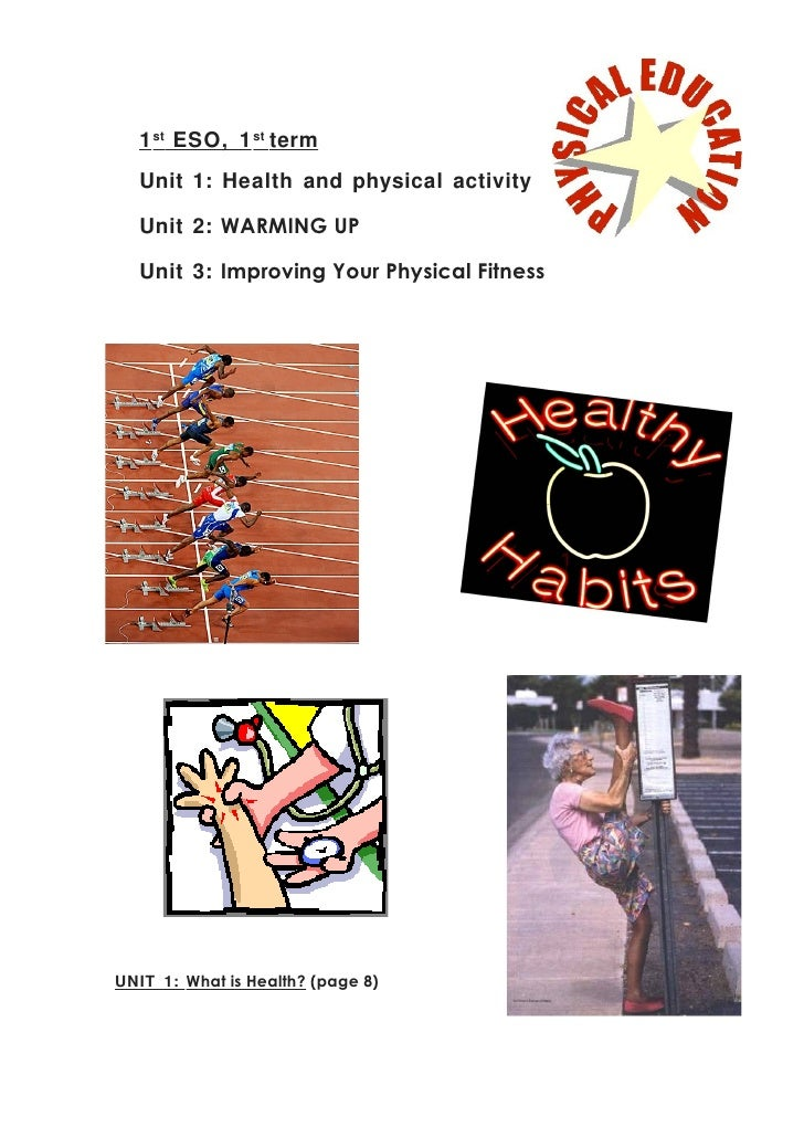 1 st ESO, 1 st term   Unit 1: Health and physical activity    Unit 2: WARMING UP    Unit 3: Improving Your Physical Fitnes...