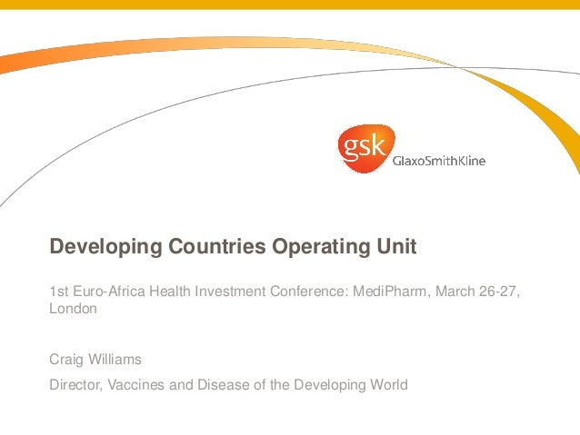 Paper presented by GSK's Developing Countries Operating Unit