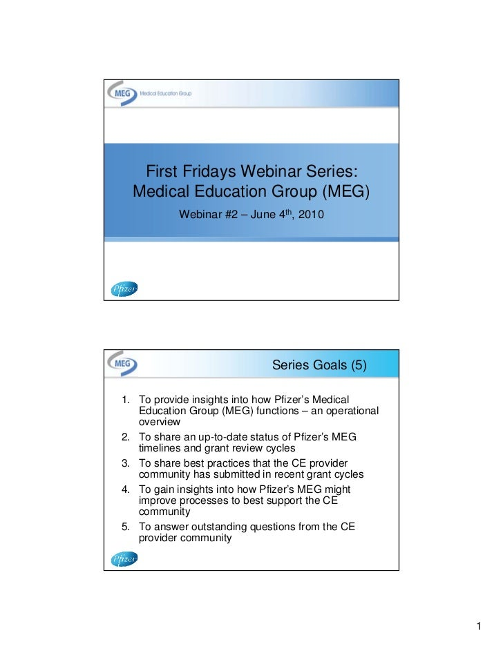 First Fridays Webinar Series: Pfizer Medical Education Group (MEG) June 4, 2010
