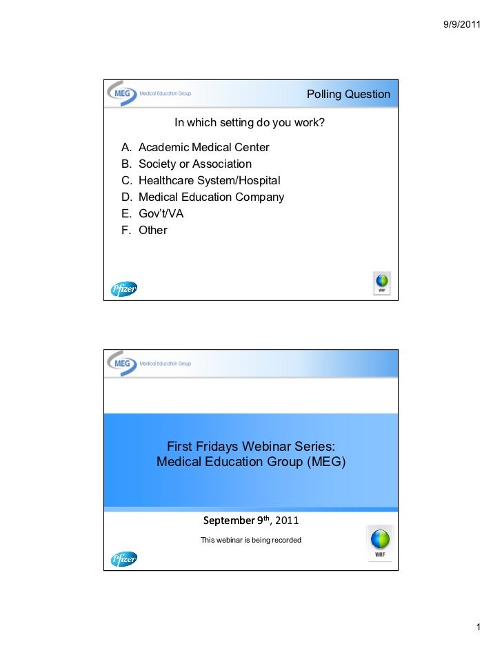 9/9/2011                                                 Polling Question           In which setting do you work?A.   Acad...