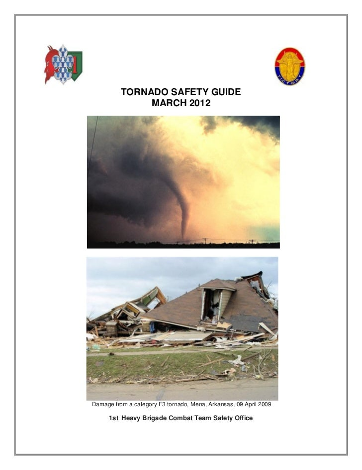 TORNADO SAFETY GUIDE               MARCH 2012Damage from a category F3 tornado, Mena, Arkansas, 09 April 2009      1st Hea...