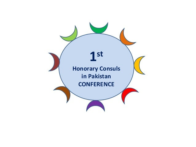 1st Honorary Consuls in Pakistan Conference