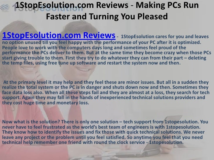 1StopEsolution.com Reviews - Making PCs Run             Faster and Turning You Pleased1StopEsolution.com Reviews - 1StopEs...