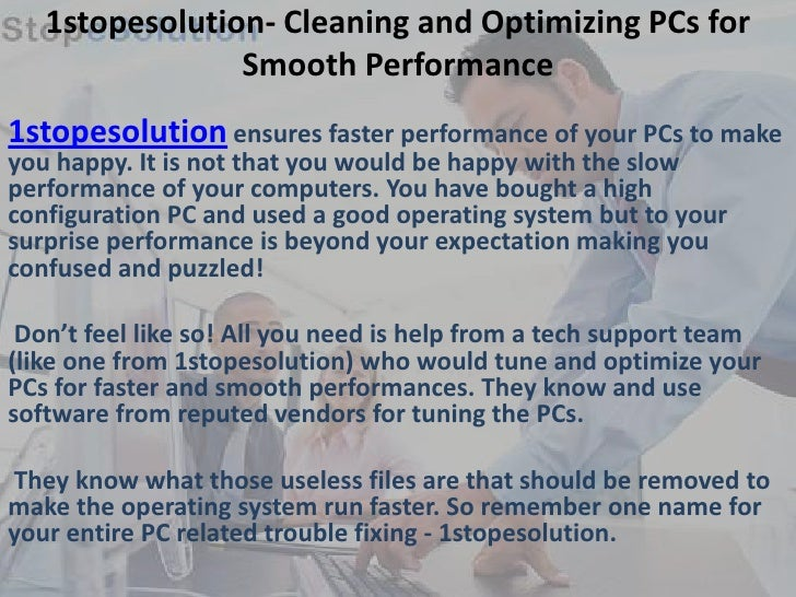 1stopesolution- PC Trouble Fixing, Optimization at Pocket-friendly Pricing
