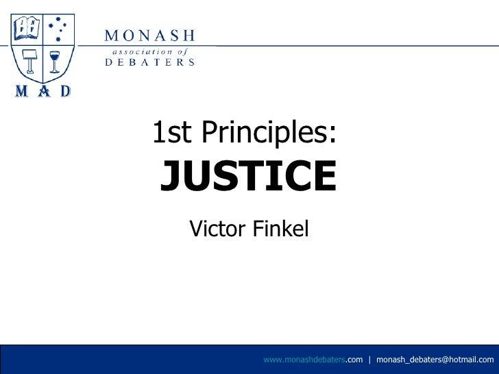 1st Principles:  JUSTICE Victor Finkel