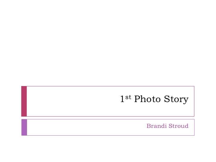 1st photo story
