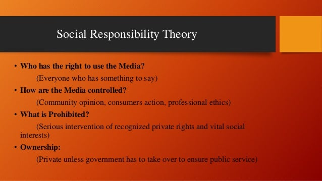 mass society theories social responsibilty theory What is responsibility  this approach can be understood as an analytical framework for a differentiated theory of  now the humanities and social.