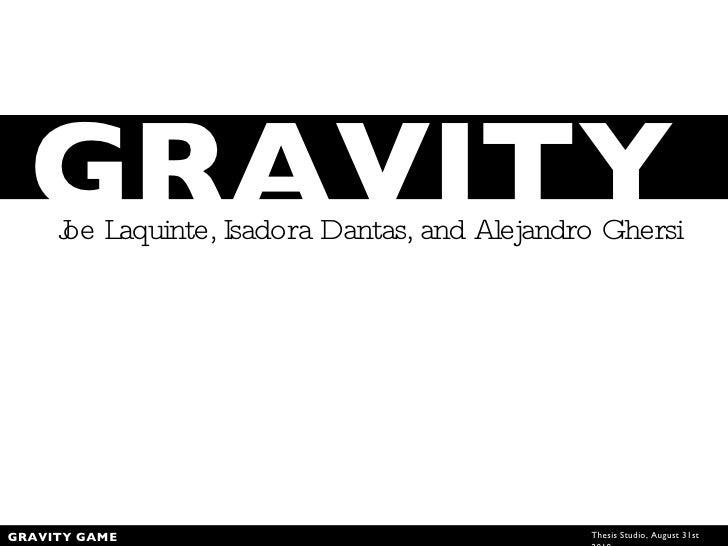 Gravity Presentation 8.30.10