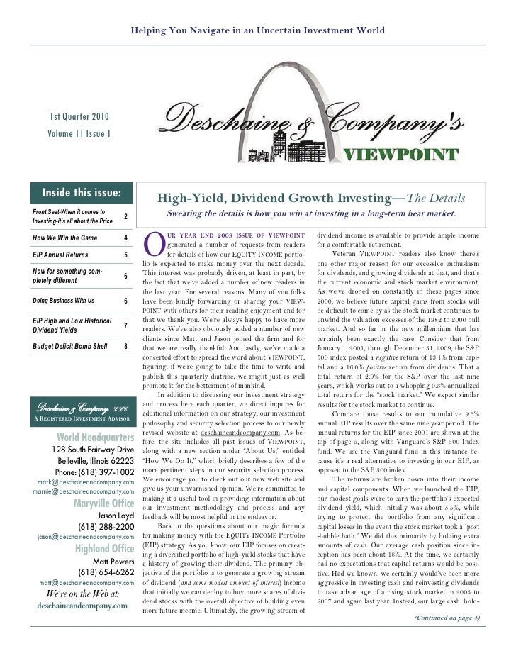 Helping You Navigate in an Uncertain Investment World           1st Quarter 2010       Volume 11 Issue 1        Inside thi...