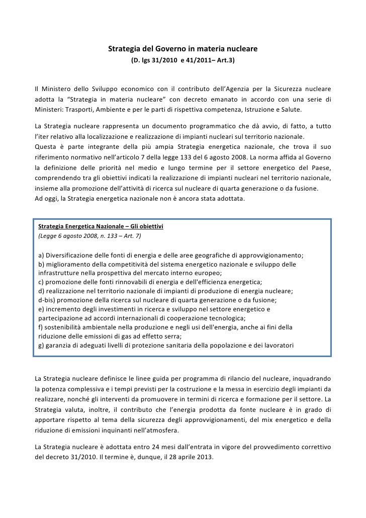 Strategia del Governo in materia nucleare                                         (D. lgs 31/2010 – Art.3)Il Consiglio dei...