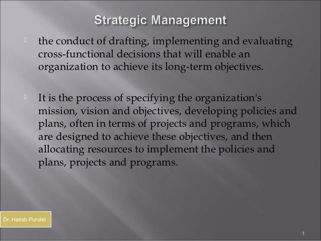      the conduct of drafting, implementing and evaluating              cross-functional decisions that will enable an    ...