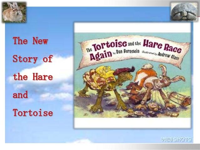 The NewStory ofthe HareandTortoise