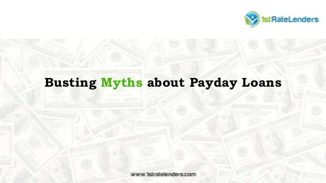 Busting Myths about Payday Loans