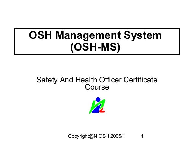 Occupational safety and health (OSH) in the Organisation