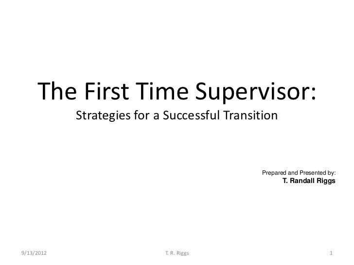 The First Time Supervisor:            Strategies for a Successful Transition                                              ...