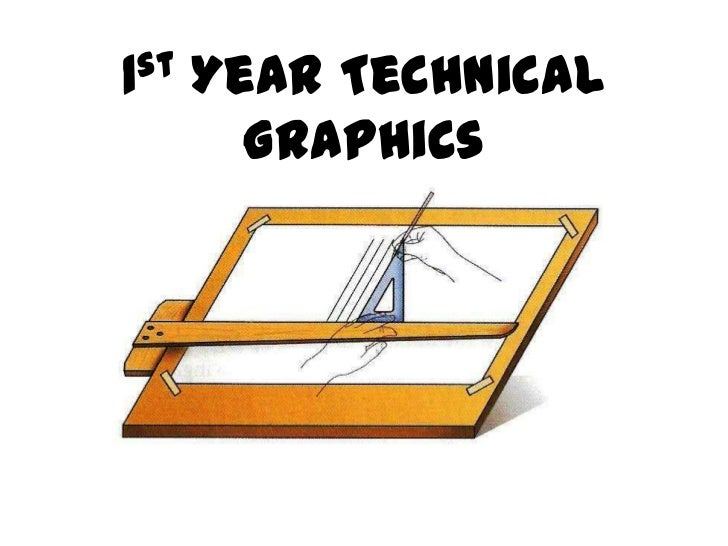1 st   Year Technical         Graphics