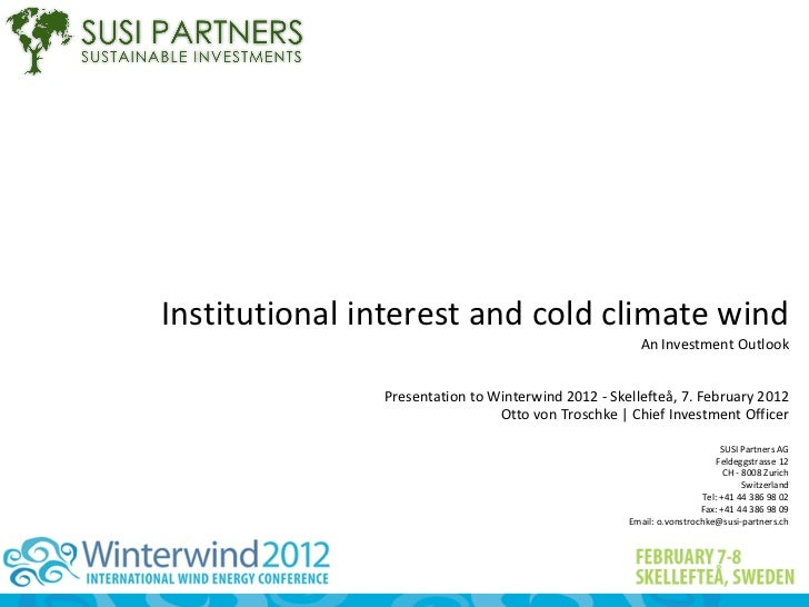 Institutional interest and cold climate wind