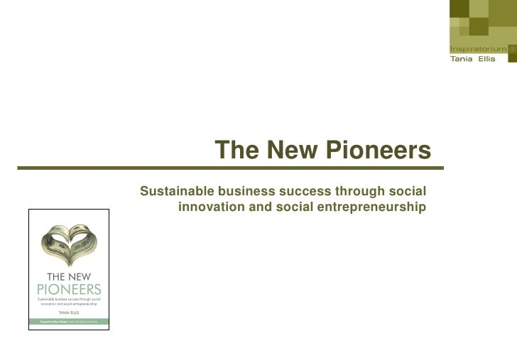 Tania Ellis: The New Pioneers