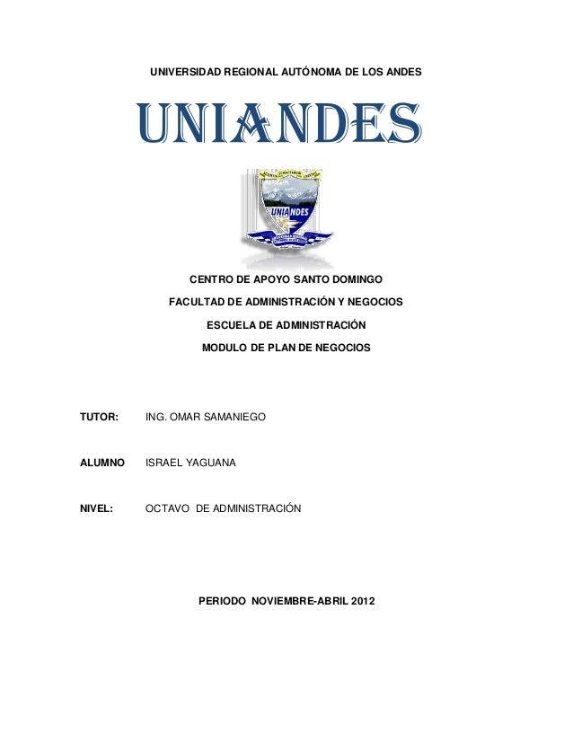 UNIVERSIDAD REGIONAL AUTÓNOMA DE LOS ANDES         UNIANDES               CENTRO DE APOYO SANTO DOMINGO            FACULTA...
