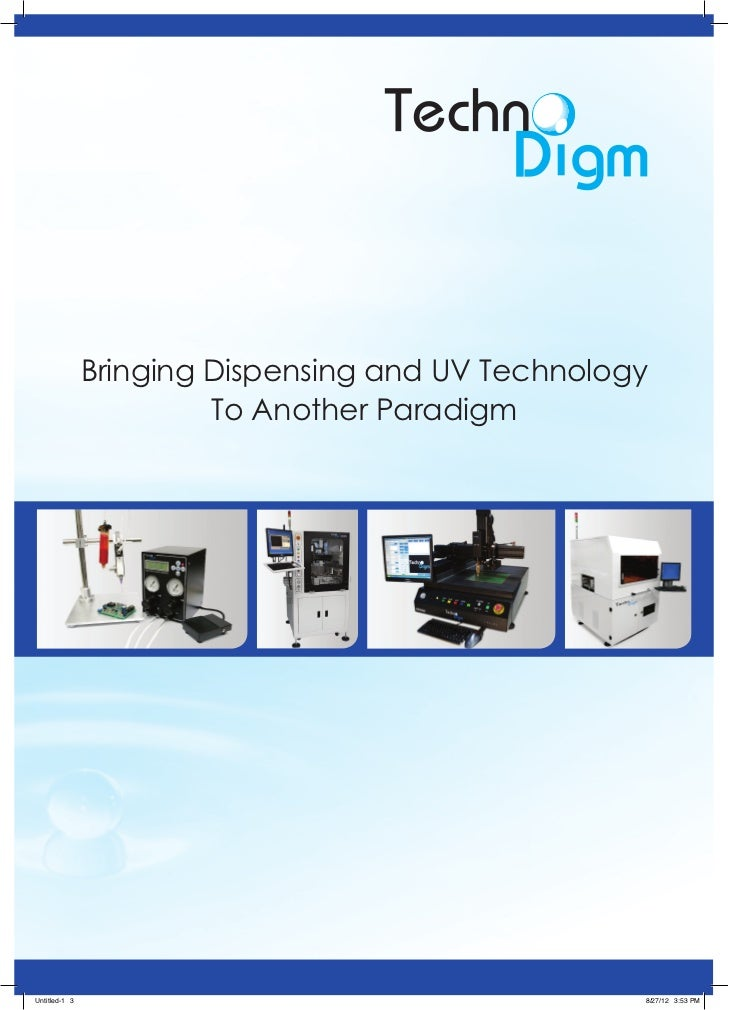 Bringing Dispensing and UV Technology                        To Another ParadigmUntitled-1 3                              ...