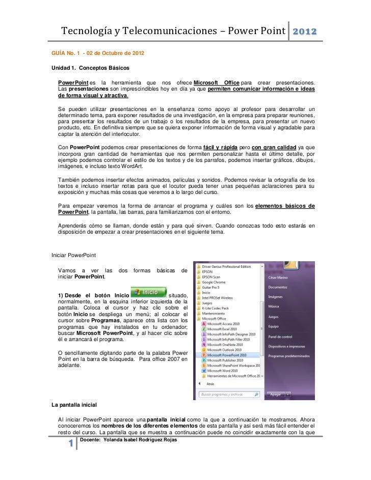Tecnología y Telecomunicaciones – Power Point 2012GUÍA No. 1 - 02 de Octubre de 2012Unidad 1. Conceptos Básicos  PowerPoin...