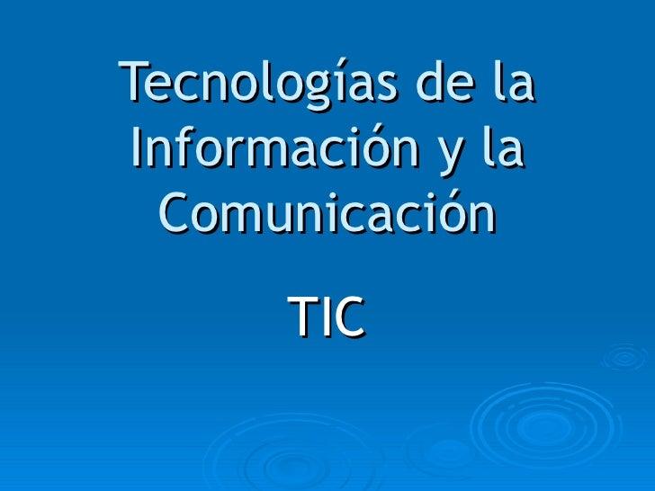 1 tecnologias de la informacion y la comunicacion