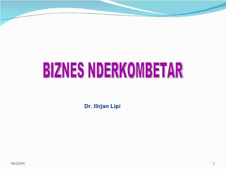 BIZNES NDERKOMBETAR Dr. Ilirjan Lipi