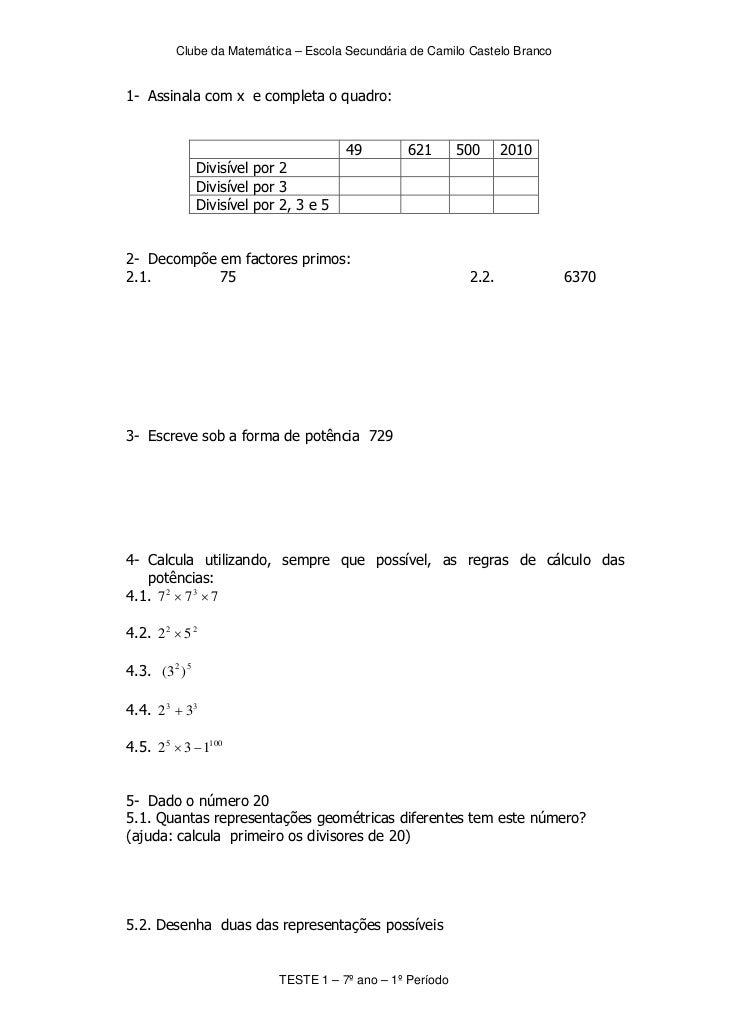 Clube da Matemática – Escola Secundária de Camilo Castelo Branco1- Assinala com x e completa o quadro:                    ...