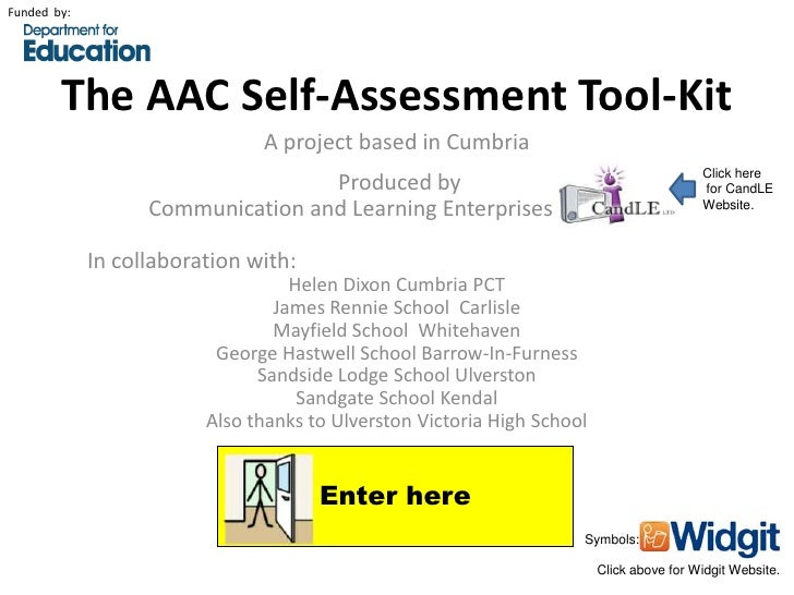 Funded by:        The AAC Self-Assessment Tool-Kit                               A project based in Cumbria               ...