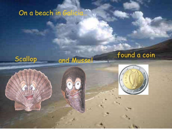 On a beach in Galicia… Scallop and Mussel   … found a coin