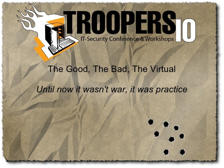 The Good, The Bad, The Virtual  Until now it wasn't war, it was practice