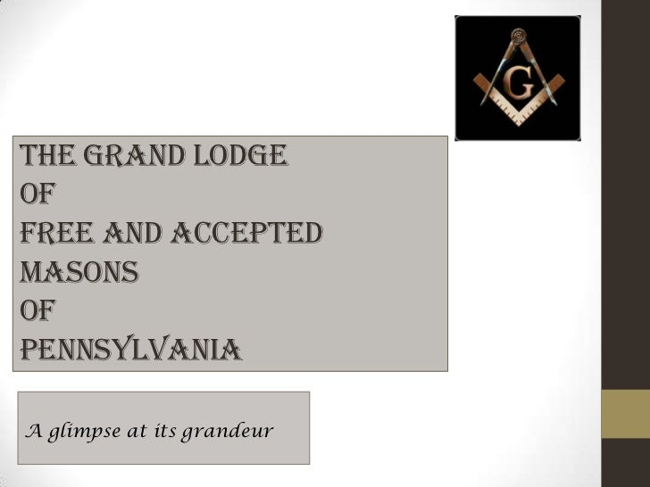 The Grand Lodge of Pennsylvania
