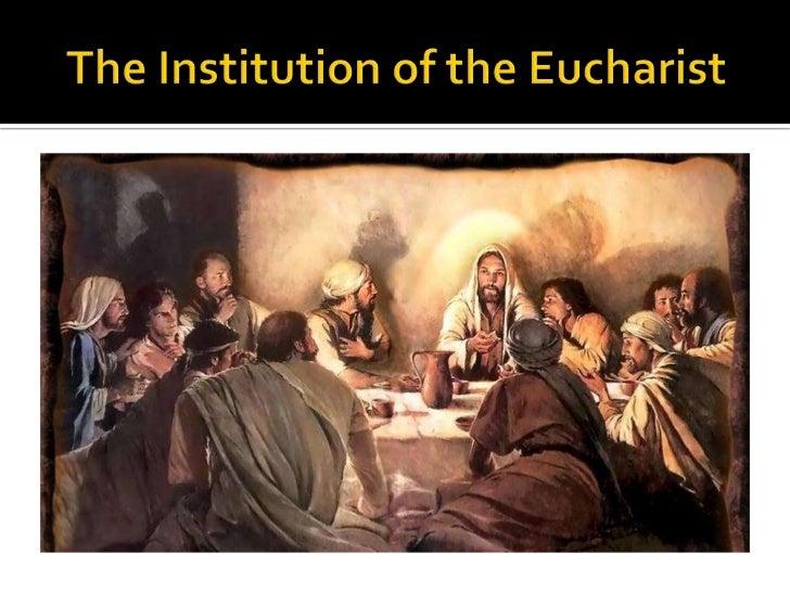 """   Itinatag ang Sakramento ngYukaristiya    Lukas 22:19-20; """"Dumampot si Hesus ng     tinapay at matapos magpasalamat sa ..."""