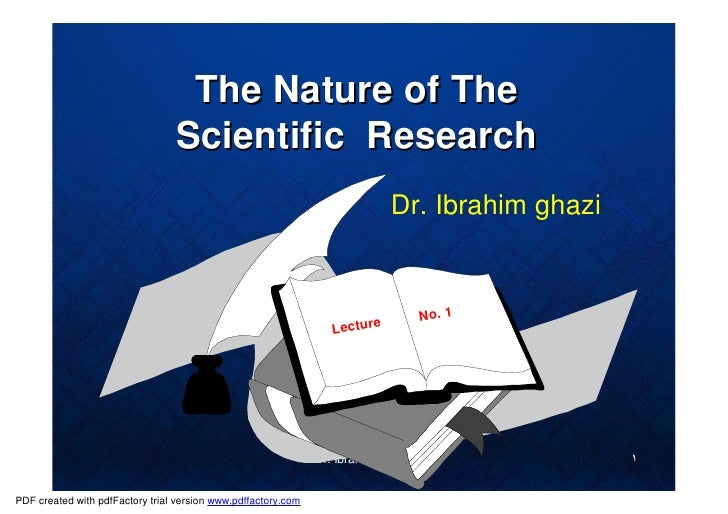 The Nature of The                                  Scientific Research                                                    ...