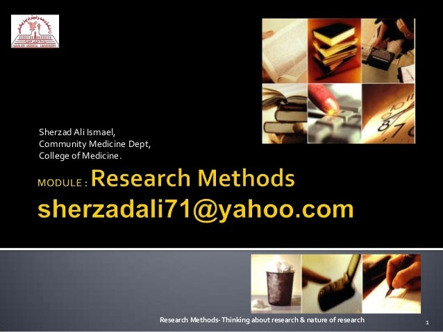 Sherzad Ali Ismael,Community Medicine Dept,College of Medicine.                           Research Methods- Thinking about...
