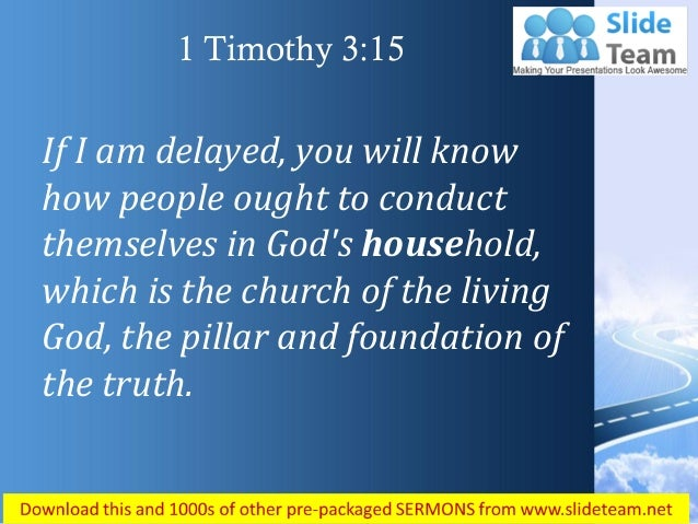 1 Timothy 3 15 The Pillar And Foundation Power Point