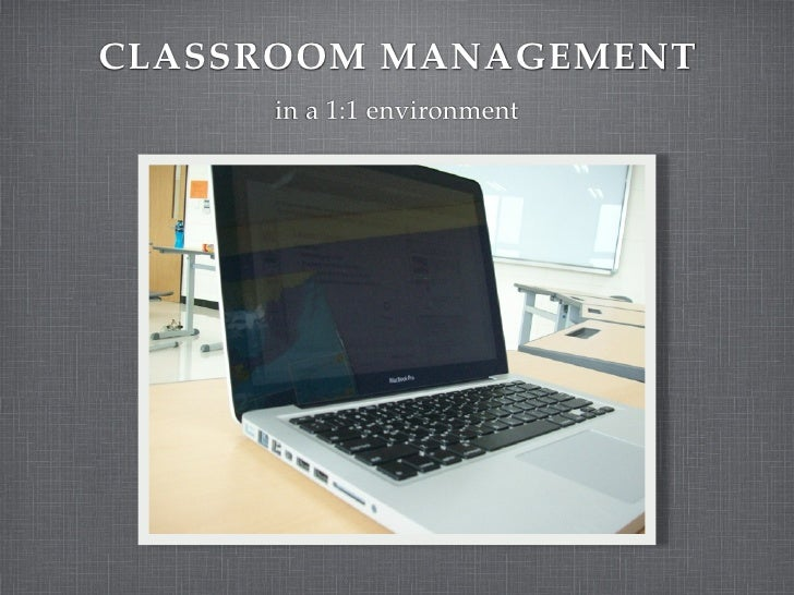 1 to 1 Classroom Management
