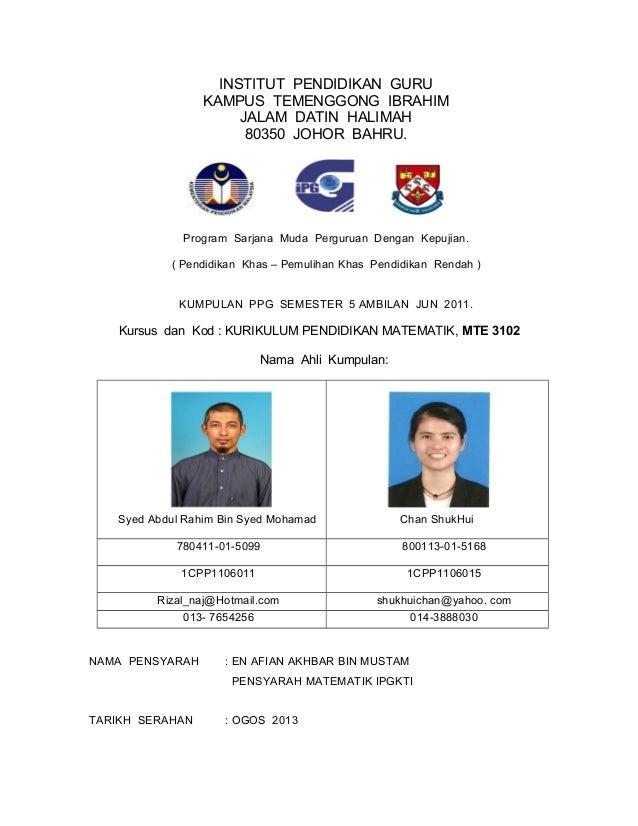 INSTITUT PENDIDIKAN GURU KAMPUS TEMENGGONG IBRAHIM JALAM DATIN HALIMAH 80350 JOHOR BAHRU. Program Sarjana Muda Perguruan D...