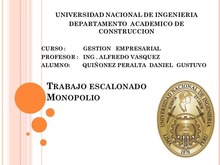 UNIVERSIDAD NACIONAL DE INGENIERIA      DEPARTAMENTO ACADEMICO DE             CONSTRUCCIONCURSO :    GESTION EMPRESARIALPR...