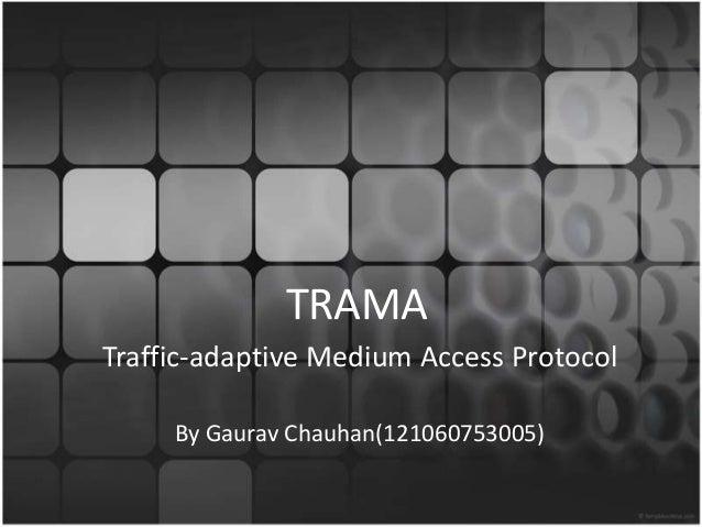 Traffic-adaptive Medium Access Protocol