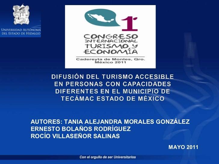 MAYO 2011 AUTORES: TANIA ALEJANDRA MORALES GONZÁLEZ ERNESTO BOLAÑOS RODRÍGUEZ  ROCÍO VILLASEÑOR SALINAS