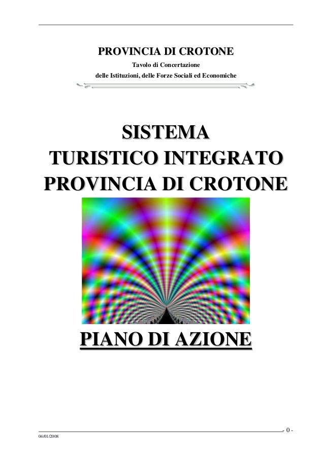 PROVINCIA DI CROTONE                           Tavolo di Concertazione              delle Istituzioni, delle Forze Sociali...