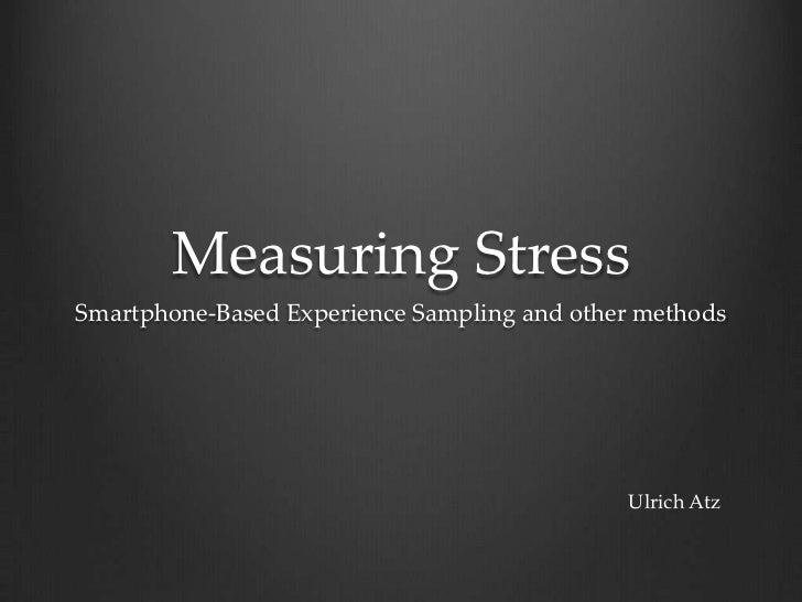 Experience sampling of my stress - Ulrich Atz