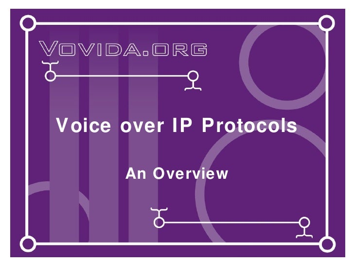 Voice over IP Protocols An Overview