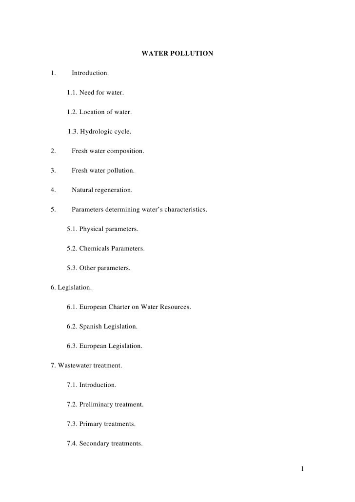 WATER POLLUTION  1.     Introduction.       1.1. Need for water.       1.2. Location of water.        1.3. Hydrologic cycl...