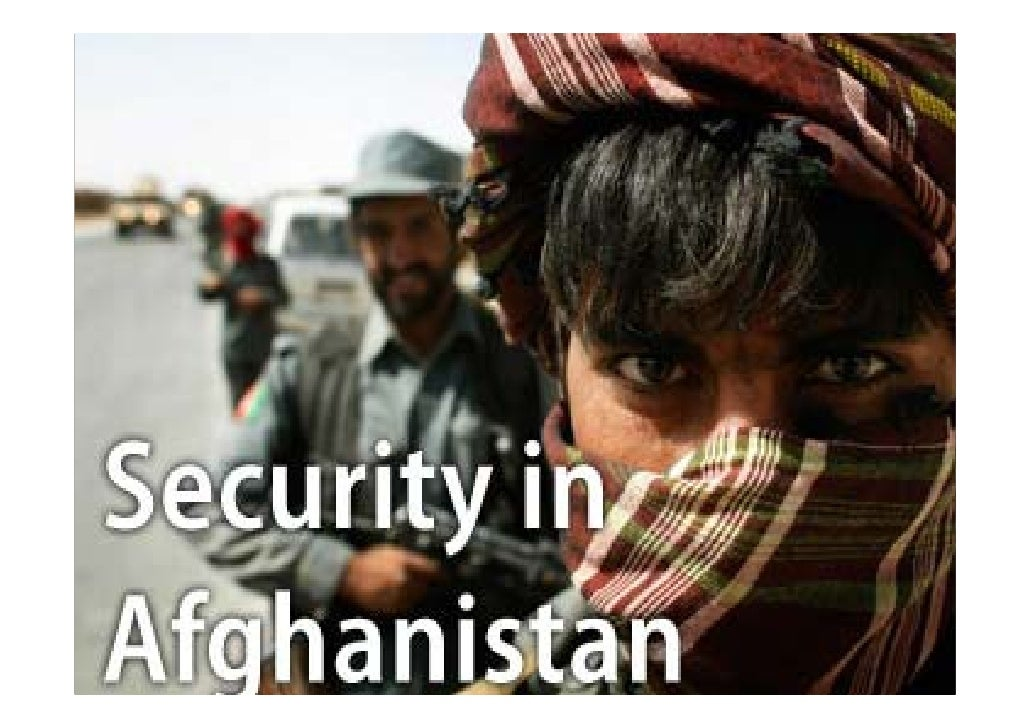 Security In Afghanistan   Slideshare
