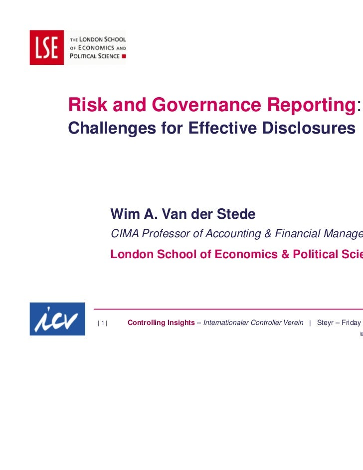 Risk and Governance Reporting:                      p     gChallenges for Effective Disclosures         Wim A. Van der Ste...